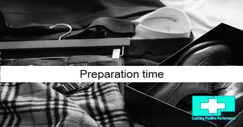 Preparation time: the key to performing under pressure -Coaching Positive Performance