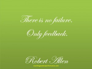 Supportive feedback no failure robert allen quote